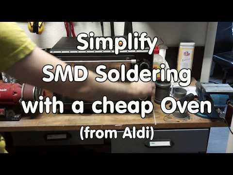 #192 Aldi Hack: Simplify SMD Soldering with a Cheap Aldi Oven. Nothing else