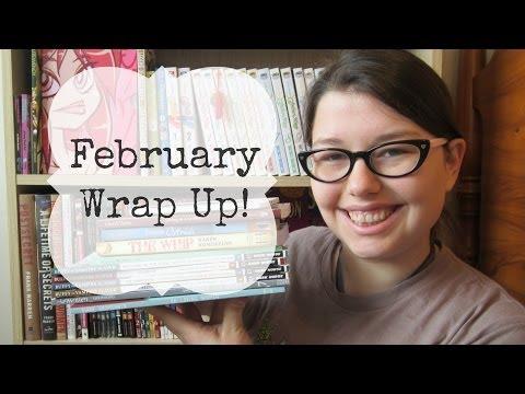 February Wrap Up!