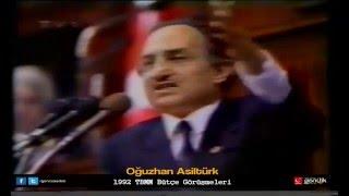 Oğuzhan Asiltürk   1992 TBMM Bütçe Görüşmeleri