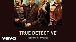 True Detective Season 2 Soundtrack
