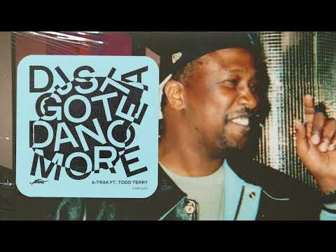 A-Trak - DJs Gotta Dance More ft. Todd Terry (Official Audio)