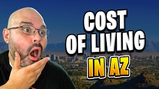 Cost of Living in Arizona  | Living in Phoenix Arizona (2018)