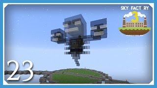 FTB Sky Factory 3 | Auto Wither Farm Auto Nether Stars! | E23 (Modded Skyblock Minecraft 1.10.2)
