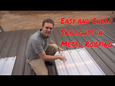 Installing Skylights in Metal Roofing