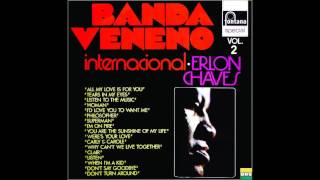 Download Erlon Chaves & Banda Veneno - LP Internacional Vol.2 - Album Completo/Full Album MP3 song and Music Video