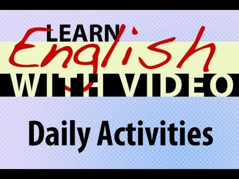 Learn English With Video Daily Activities Youtube