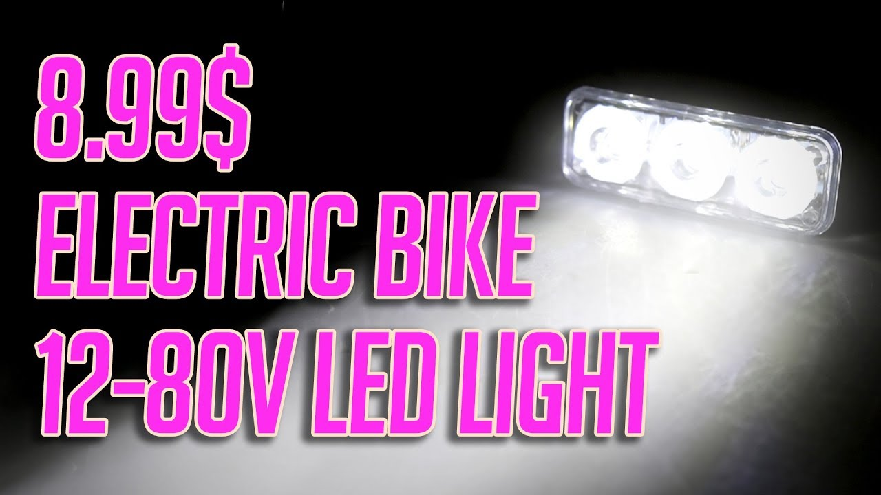 8.99$ Electric Bike (KickScooter) LED Lamp 12-80V