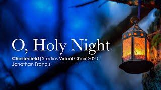 Chesterfield Studios Virtual Choir No. 2 - O Holy Night