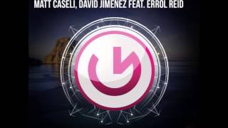 David Jimenez, Matt Caseli ft. Errol Reid - Stay Together