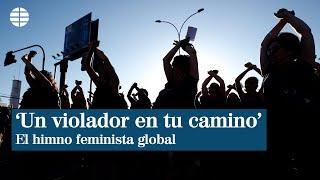 'Un_violador_en_tu_camino',_el_himno_global_feminista_que_nació_en_Chile