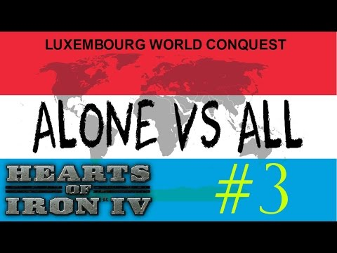 LUXEMBOURG VS ALL | World Conquest #3 ★ Hearts of Iron 4 ★
