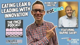 Eating Lean and Leading with Innovation - a Very Cheesy Story... The FMCG Podcast