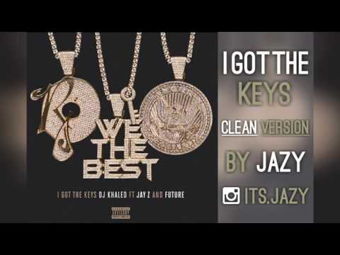 I Got the Keys | Clean Version (Dj Khaled - Future - Jay-Z)