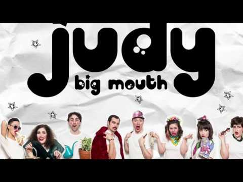 Judy Big Mouth Theme