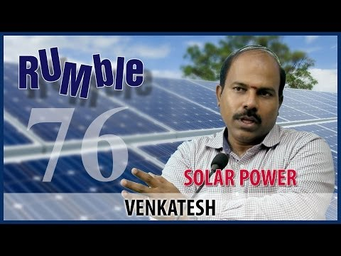 Rumble.76: Venkatesh - Solar panels are affordable for everyone