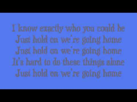 Drake - Hold On We're Going Home (Lyrics)