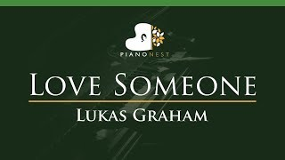 Lukas Graham - Love Someone - LOWER Key (Piano Karaoke / Sing Along)