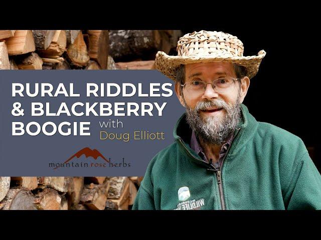 Rural Riddles & Blackberry Boogie with Doug Elliott