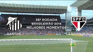Melhores Momentos - Santos 0 x 1 São Paulo - Brasileirão 2014 - 23/11/2014