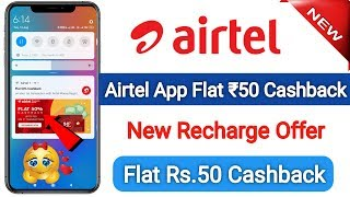 Airtel Thanks App New Recharge Offer Flat ₹50 Cashback | ₹50 All Operation