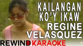 Regine Velasquez | Kailangan Ko'y Ikaw | Karaoke Version