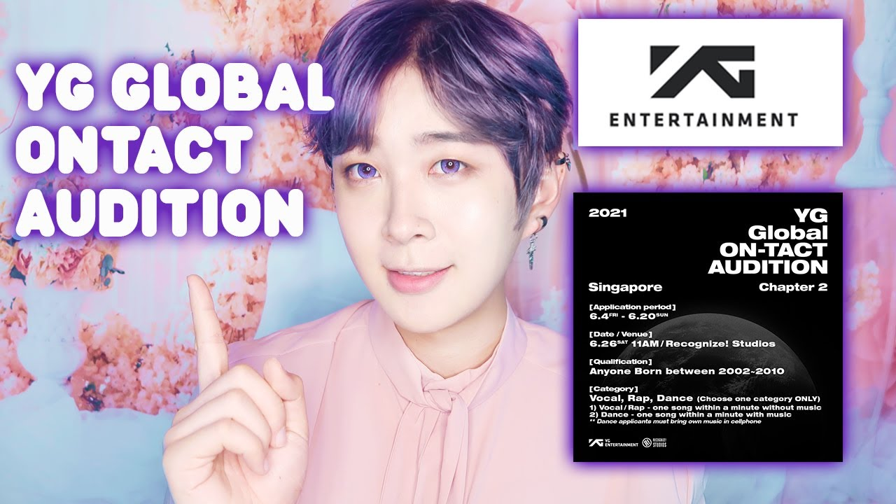 How To Apply For Yg Global Ontact Audition Singapore Los Angeles Malaysia Vancouver Japan 2021 Youtube