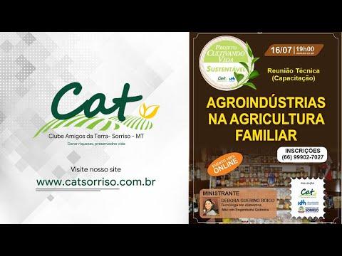 Projeto Cultivando Vida Sustentável - Agroindústrias na Agricultura Familiar