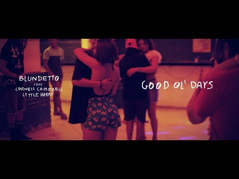 Blundetto - Good Ol' Days (feat. Cornell Campbell & Little Harry) [Official Music Video]