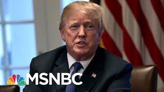 President Donald Trump's 10-Tweet Tirade Gives A Peek Into His Mindset   Deadline   MSNBC