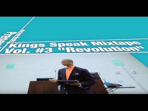 "Kings Speak Visual Mixtape #3 ""Revolution"" (End of Year 2016) @KingsSpeak2012"