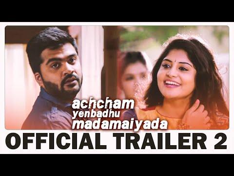 Achcham Yenbadhu Madamaiyada - Official Trailer #2 | A R Rahman | STR | Gautham Vasudev Menon