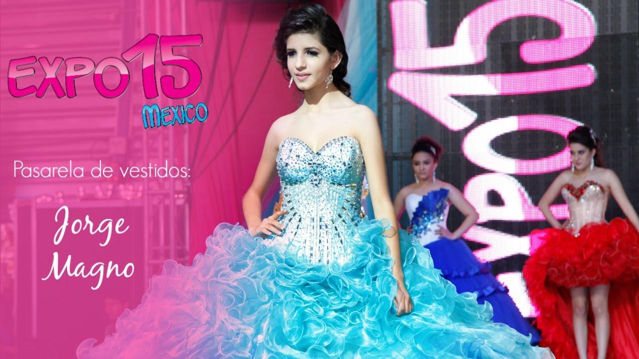 Expo 15 Pasarela de vestidos de 15 años por *Jorge Magno*, Feb 2016 ...