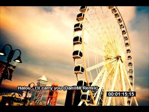 Halou - i'll carry you (Danil88 remix)