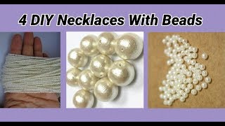 4 DIY Necklaces making with pearl beads