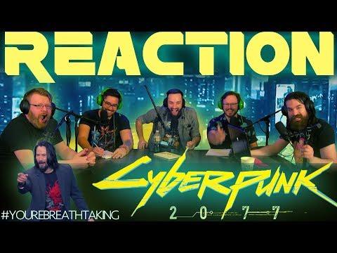 Cyberpunk 2077 Official Cinematic Trailer REACTION!! #E32019