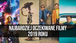 Najbardziej oczekiwane filmy 2019 roku || naEKRANACH #127