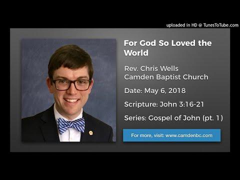 Sermon: For God So Loved the World