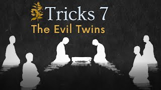 Go Game (2019) Trick: [The Evil Twins!]