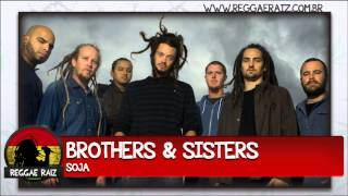 SOJA - Brothers And Sisters
