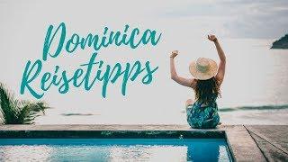7 Tipps für die Karibikinsel Dominica   Lilies Diary