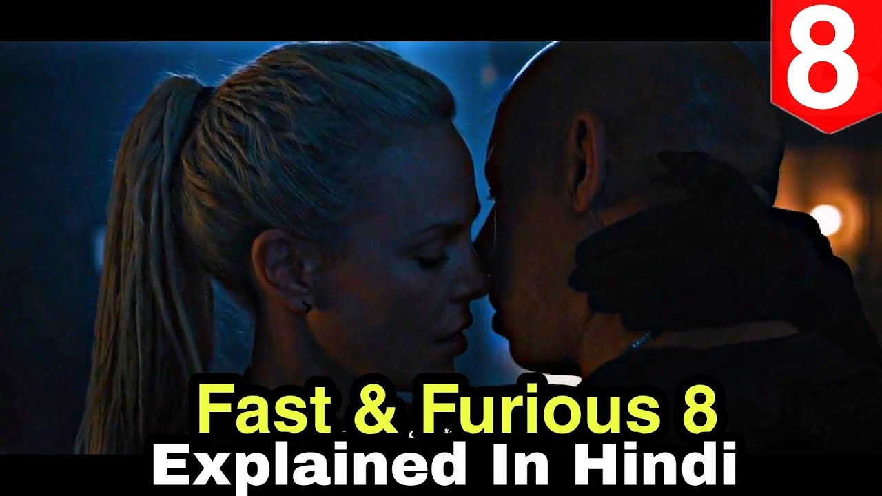 Download Fast and Furious 8 Explained In Hindi/Urdu | Fast and Furious 8 ending explained | Fast 9