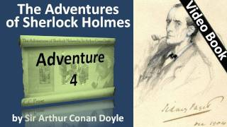 Adventure 04 - The Adventures of Sherlock Holmes by Sir Arthur Conan Doyle -