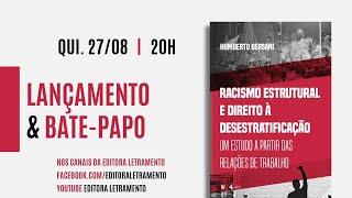 """Lançamento do livro  """"Racismo Estrutural e Direito à Desestratificação""""."""