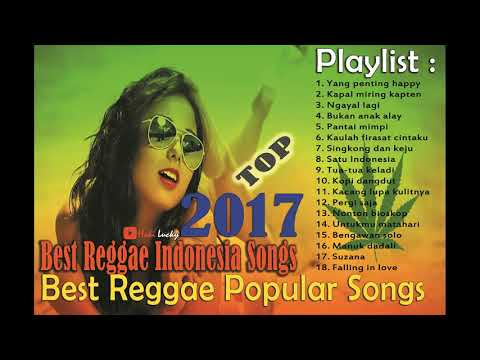 Best Reggae Indonesia Songs Ngayal Lagi -  Best Reggae Popular Songs 2017