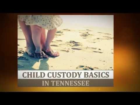 Child Custody Basics in Tennessee