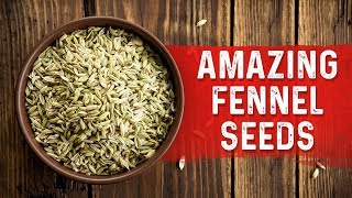Fennel Seeds for Stomach Bloating and Cramping