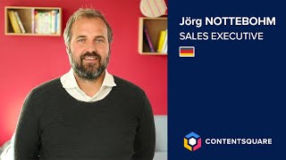 Jörg, SALES EXECUTIVE AT CONTENTSQUARE DE