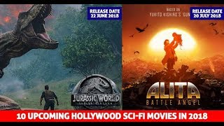 Top 10 Upcoming Hollywood Sci-Fi Movies (New Trailers 2018)   o star
