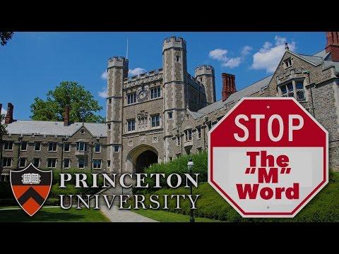 Princeton University:  STOP Using the 'M' Word