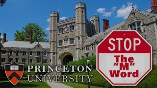 Princeton University: STOP Using the M Word